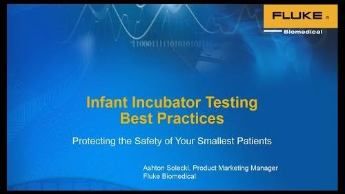 An infant's first few days of life can be their most critical, understand how to test infant incubators and radiant warmers